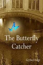Front Cover for The Butterfly Catcher - the new novel by Gytha Lodge